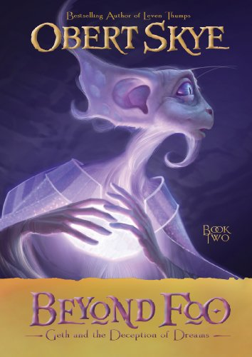 Beyond Foo, Book 2: Geth And The Deception Of Dreams