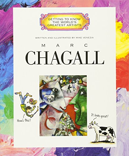 Marc Chagall (Getting To Know The World'S Greatest Artists)