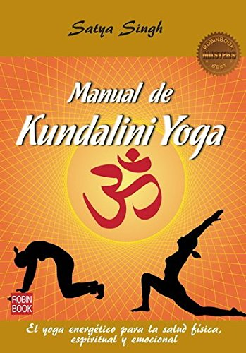Manual De Kundalini Yoga (Masters/Salud) (Spanish Edition)
