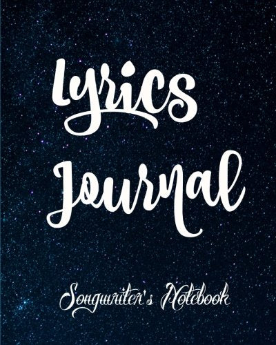 Lyrics Journal: Songwriter'S Notebook