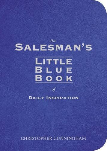 The Salesman'S Little Blue Book Of Inspiration