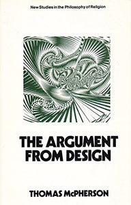 Argument From Design (New Study In Philosophy Of Religion)