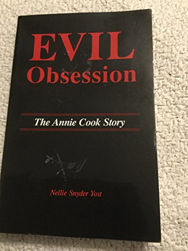 Evil Obsession: The Annie Cook Story