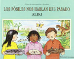 Los Fosiles Nos Hablan Del Pasado / Fossils Tell Of Long Ago (Los Libros De Ciencia Para Leer Y Descubrir / Let'S-Read-And-Find-Out Science Stage 2) (Spanish Edition)