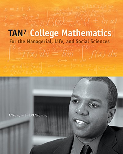 College Mathematics For The Managerial, Life, And Social Sciences (With Cengagenow Printed Access Card) (Available 2010 Titles Enhanced Web Assign)