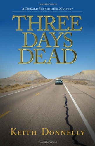 Three Days Dead: A Donald Youngblood Mystery