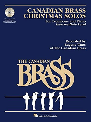 The Canadian Brass Christmas Solos - Trombone: With Recordings Of Performances And Accompaniments
