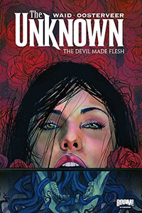Unknown: The Devil Made Flesh (The Unknown)