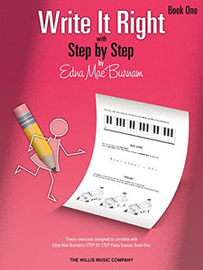 Write It Right - Book 1: Written Lessons Designed To Correlate Exactly With Edna Mae Burnam'S Step By Step/Early Elementary