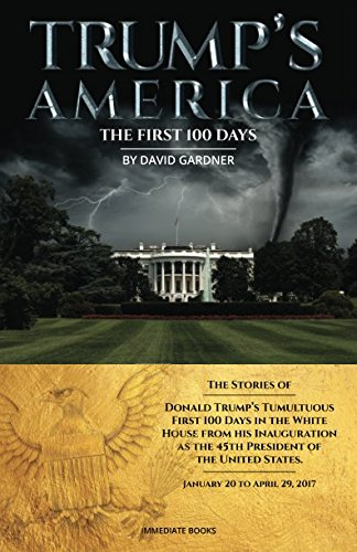 Trump'S America: The First 100 Days