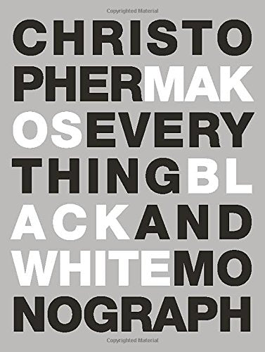 Everything: The Black And White Monograph