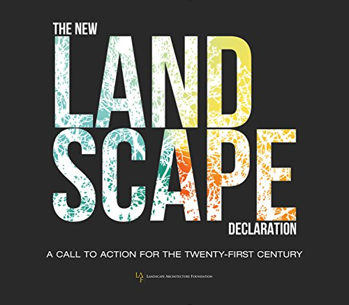 The New Landscape Declaration: A Call To Action For The Twenty-First Century
