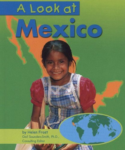 Library Book: A Look At Mexico (Rise And Shine)
