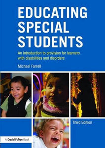 Educating Special Students: An Introduction To Provision For Learners With Disabilities And Disorders