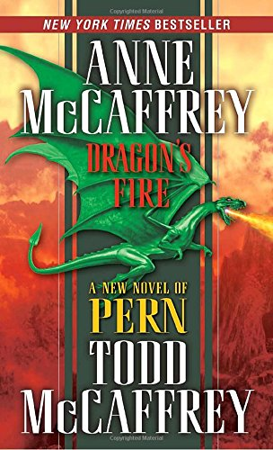 Dragon'S Fire (The Dragonriders Of Pern)