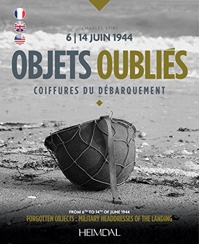 Objets Oublis: Coiffures Du Dbarquement (English And French Edition)