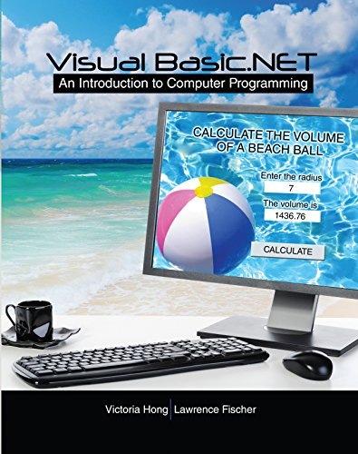 Visual Basic.Net:  An Introduction To Computer Programming