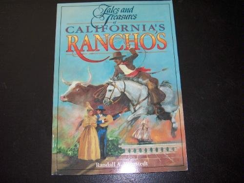 Tales & Treasures Of California'S Ranchos