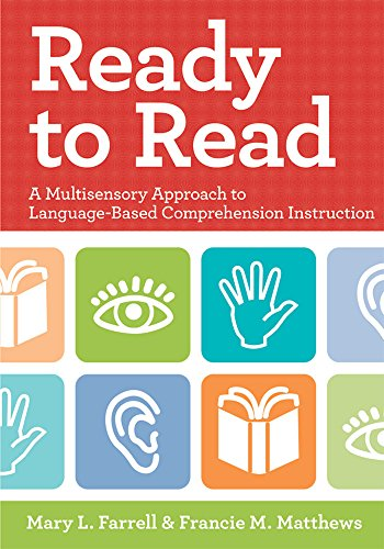 Ready To Read: A Multisensory Approach To Language-Based Comprehension Instruction