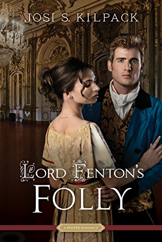 Lord Fenton'S Folly (Proper Romance)