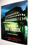 The Story Of Big Creek