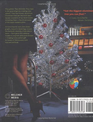 Season'S Gleamings: The Art Of The Aluminum Christmas Tree