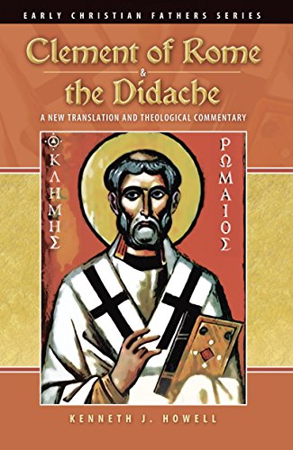 Clement Of Rome And The Didache (Early Christian Fathers)
