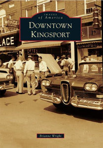 Downtown Kingsport (Images Of America)