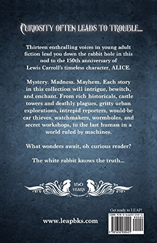 Beware The Little White Rabbit: An Alice-In-Wonderland Inspired Anthology