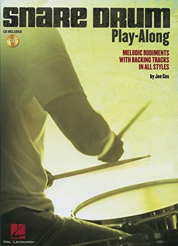Snare Drum Play-Along: Melodic Rudiments With Backing Tracks In All Styles