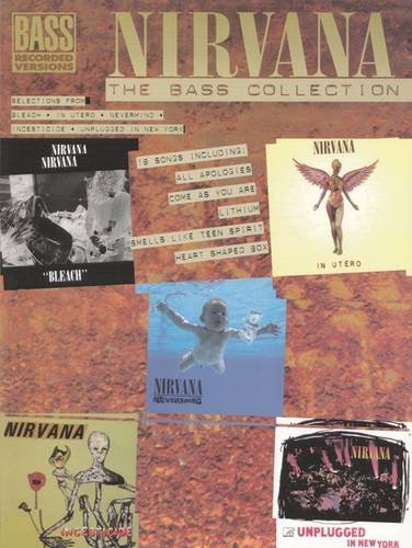 """ Nirvana "" : The Bass Collection (Bass Tab)"