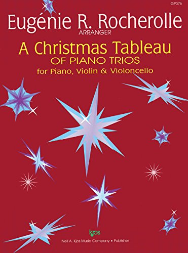 Gp376 - A Christmas Tableau Of Piano Trios For Piano, Violin & Violincello - Rocherolle