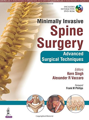 Minimally Invasive Spine Surgery: Advanced Surgical Techniques