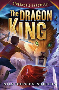 Otherworld Chronicles #3: The Dragon King