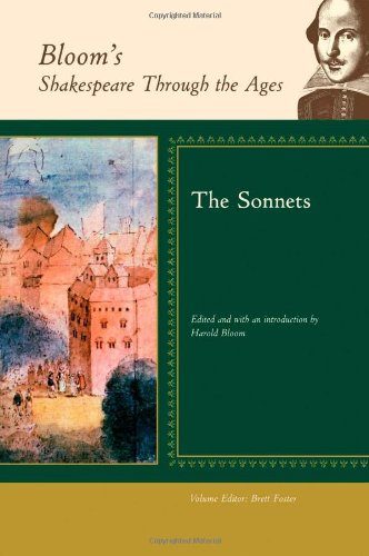 The Sonnets (Bloom'S Shakespeare Through The Ages)