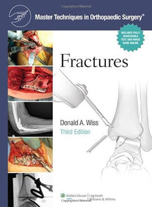 Master Techniques In Orthopaedic Surgery: Fractures
