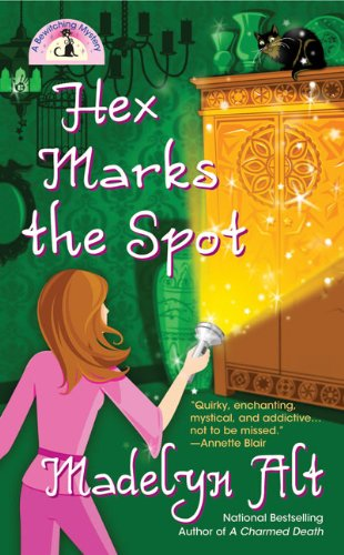 Hex Marks The Spot (Bewitching Mysteries, No. 3)