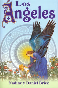 Los Angeles/ The Angels (Spanish Edition)