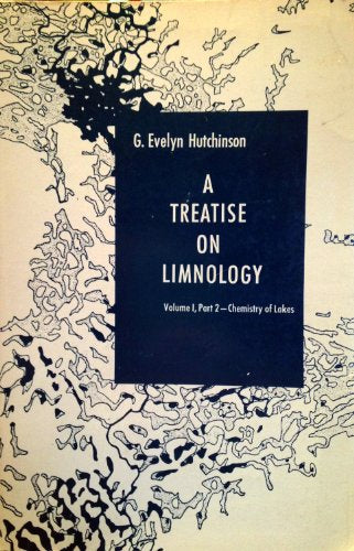 Treatise On Limnology: Geography, Physics And Chemistry V.1 (Chemistry Of Lakes, Vol. 1)