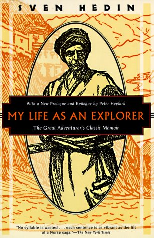 My Life As An Explorer: The Great Adventurers Classic Memoir (Kodansha Globe)