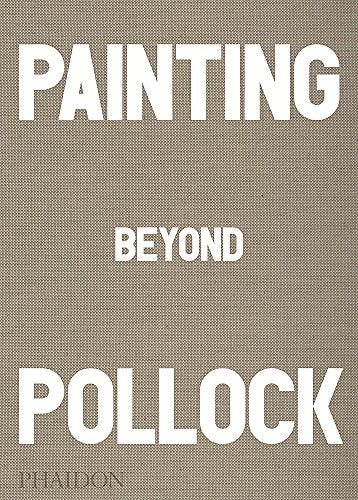 Painting Beyond Pollock