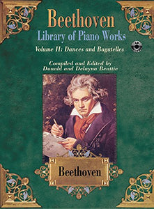 Library Of Piano Works, Vol 2: Dances & Bagatelles, Book & Cd (Belwin Edition: Beethoven Library Of Piano Works)