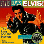 Elvis! Elvis! Elvis: The King And His Movies