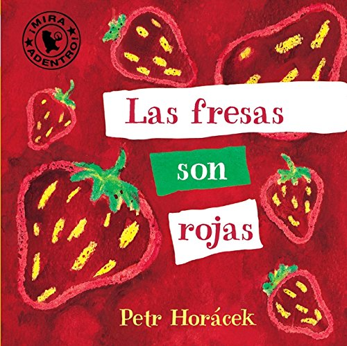 Las Fresas Son Rojas (Spanish Edition)