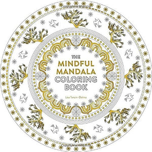The Mindful Mandala Coloring Book: Inspiring Designs For Contemplation, Meditation And Healing (Watkins Adult Coloring Pages)