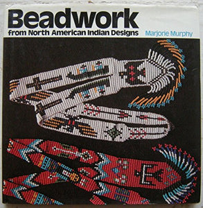Beadwork From North American Indian Designs