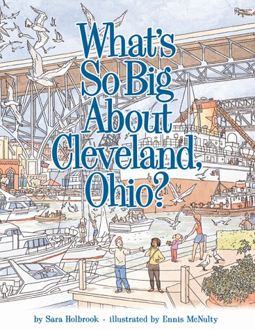 What'S So Big About Cleveland, Ohio?