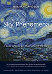 Sky Phenomena: A Guide To Naked-Eye Observation Of The Stars