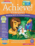 Achieve!: Kindergarten: Building Skills For School Success