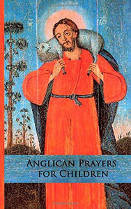 Anglican Prayers For Children